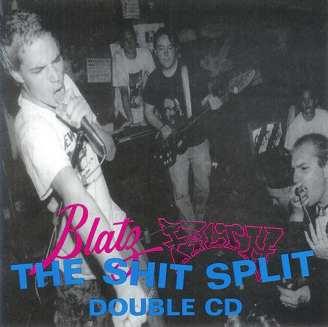 Blatz / Filth The Shit Split