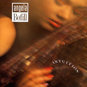 Angela Bofill Intuition