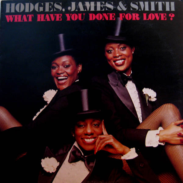 Hodges, James & Smith What Have You Done For Love? Vinyl