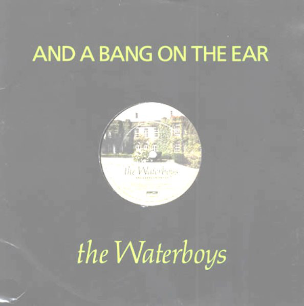 The Waterboys And A Bang On The Ear