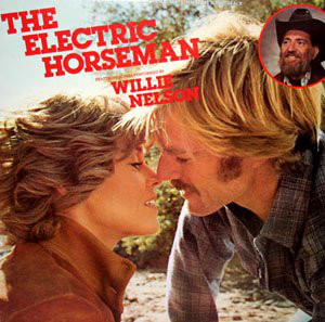 Music From The Motion Picture The Electric Horseman - Willie Nelson