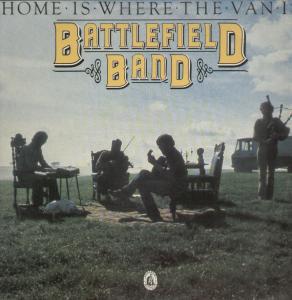 Battlefield Band Home Is Where The Van Is Vinyl