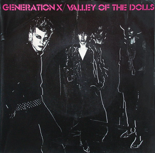 Generation X Valley Of The Dolls