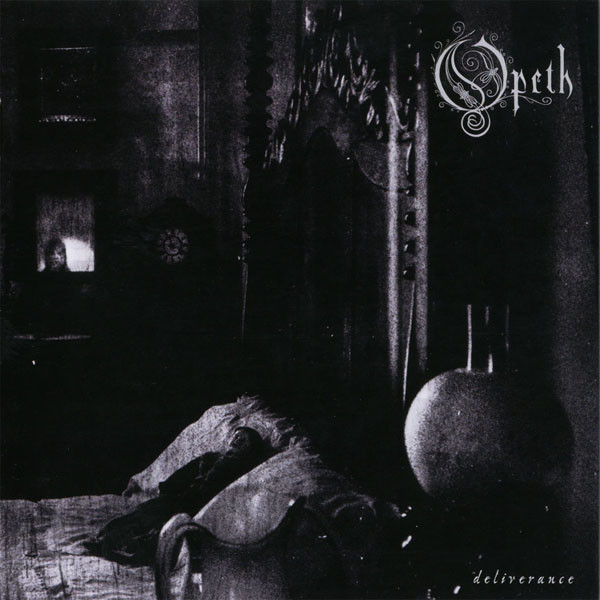 Opeth Deliverence