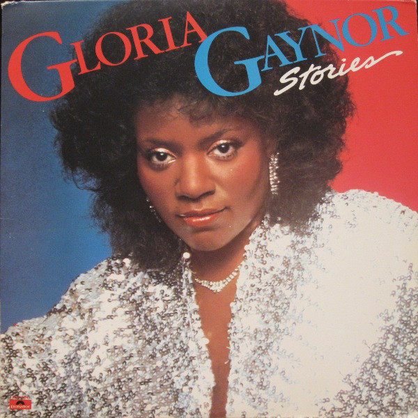 Gaynor, Gloria Stories