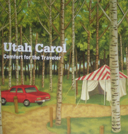 Utah Carol Comfort For The Traveler CD