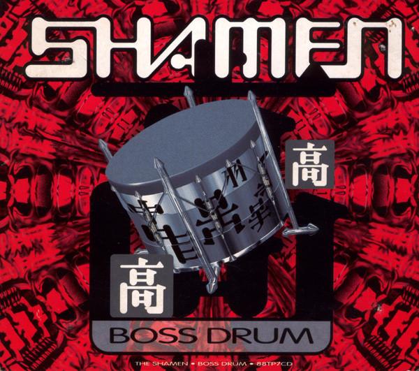 Shamen (The) Boss Drum