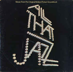 All That Jazz All That Jazz/Music From The Motion Picture