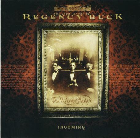 Regency Buck Incoming