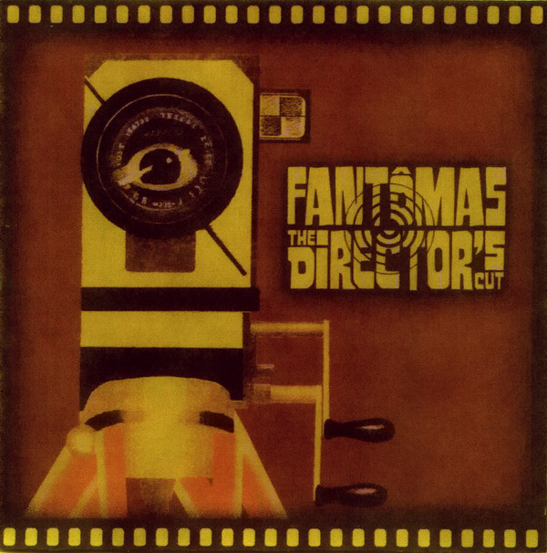 Fantomas The Directors Cut