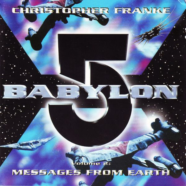 Christopher Franke Babylon 5 Volume 2: Messages From Earth CD