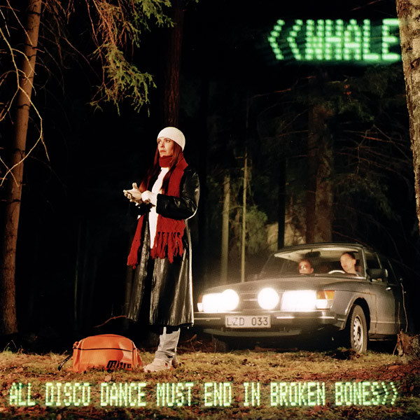 Whale All Disco Dance Must End In Broken Bones Vinyl