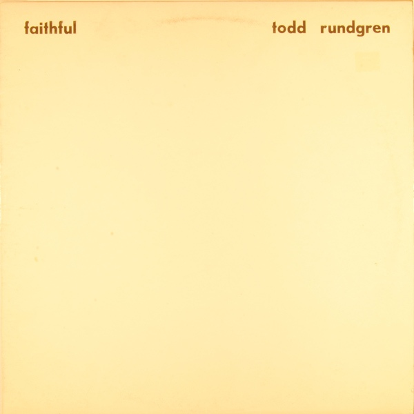 Rundgren, Todd Faithful
