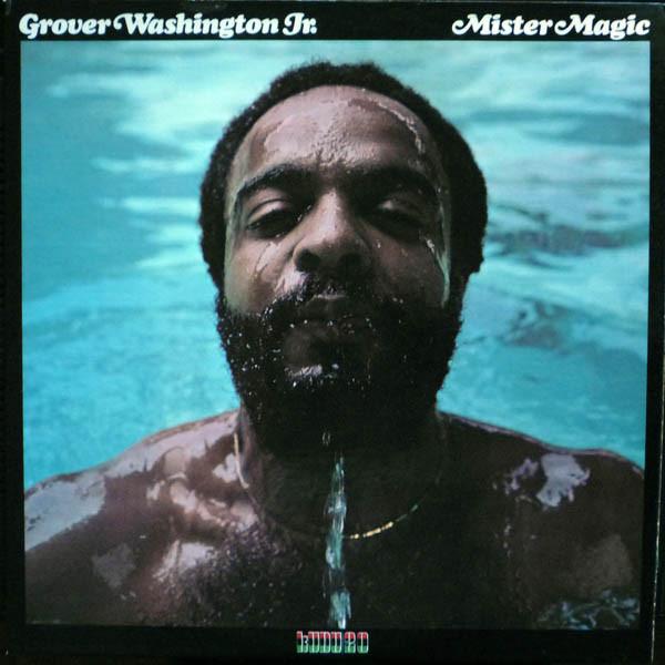 Washington Jr, Grover Mister Magic