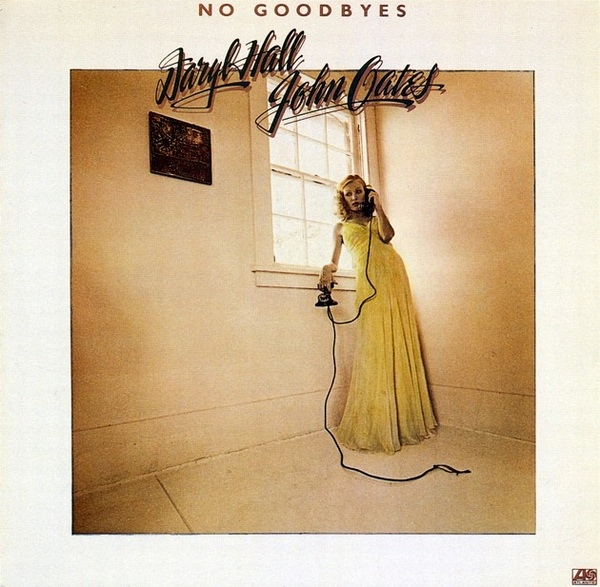 Hall & Oates No Goodbyes - Daryl Hall John Oates
