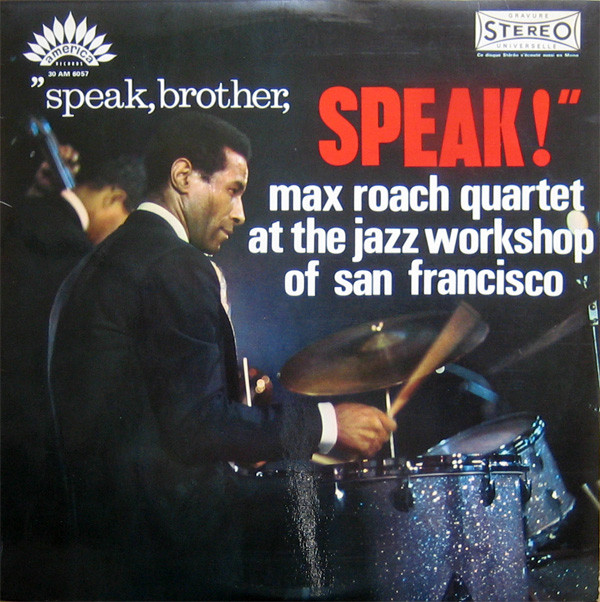 Max Roach Quartet Speak, Brother, Speak! Vinyl