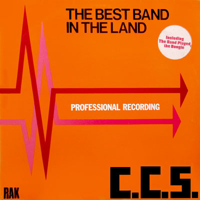C.C.S. The Best Band In The Land