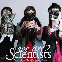 We Are Scientists With Love And Squalor CD