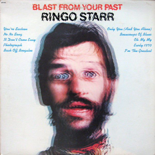 Starr, Ringo Blast From Your Past