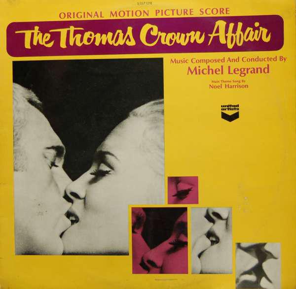 Michel Legrand The Thomas Crown Affair - SOUNDTRACK Vinyl