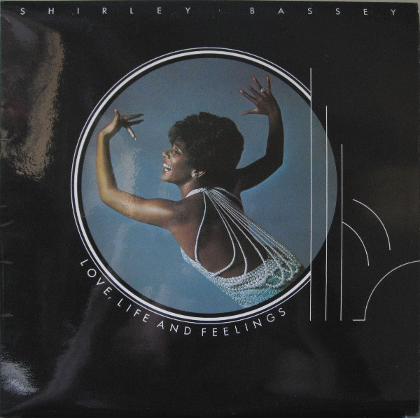 Bassey, Shirley Love, Life And Feelings Vinyl