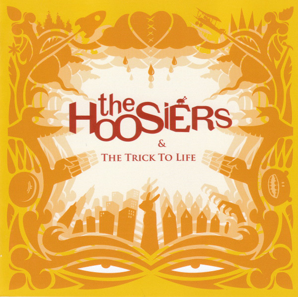 Hoosiers, The & The Trick To Life