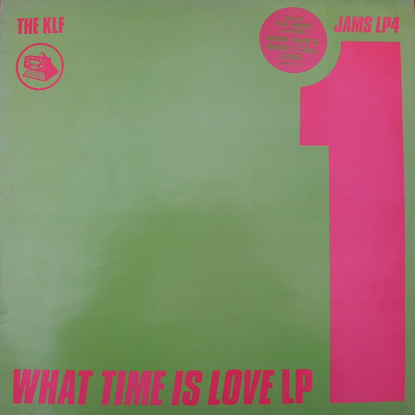The KLF The What Time Is Love Story
