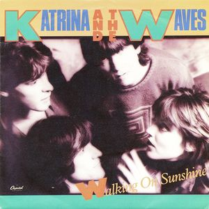 Katrina & The Waves Walking On Sunshine