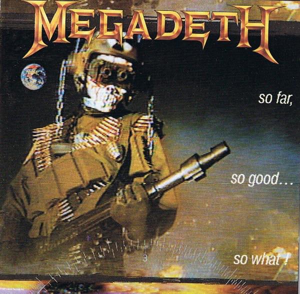 Megadeth  So Far, So Good... So What!