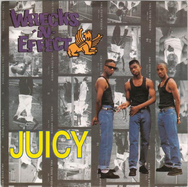 Wrecks-N-Effect  Juicy Vinyl
