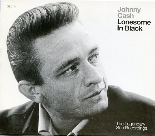 Cash, Johnny Lonesome In Black - The Legendary Sun Recordings