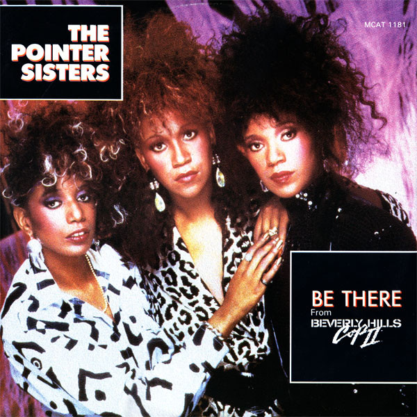 The Pointer Sisters Be There
