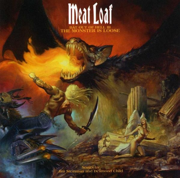 Meat Loaf Bat Out Of Hell III - The Monster Is Loose