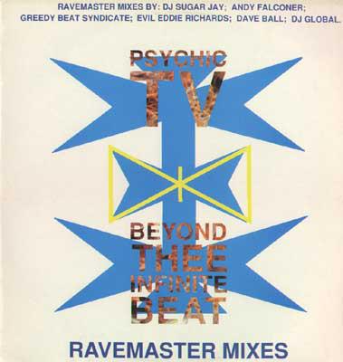 Psychic TV Beyond Thee Infinite Beat (Ravemaster Mixes)