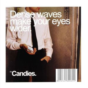 The Candies Dense Waves Make Your Eyes Wider