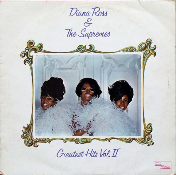 Diana Ross & The Supremes Greatest Hits Vol.II