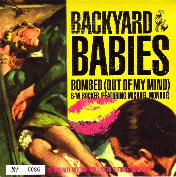 Backyard Babies Bombed (Out Of My Mind)