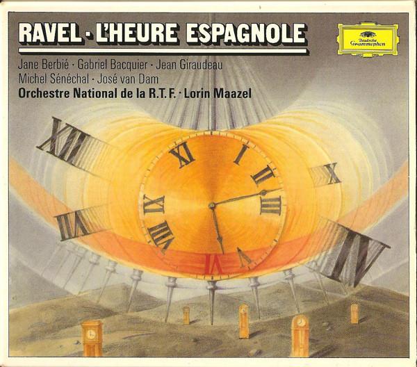 Ravel - Jane Berbié · Gabriel Bacquier · Jean Giraudeau · Michel Sénéchal · José van Dam / Orchestre National De La R.T.F · Lorin Maazel L'Heure Espagnole Vinyl