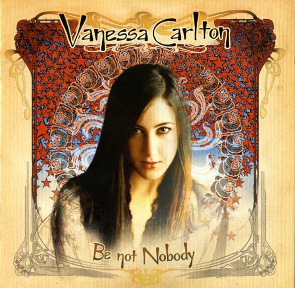 Carlton, Vanessa Be Not Nobody
