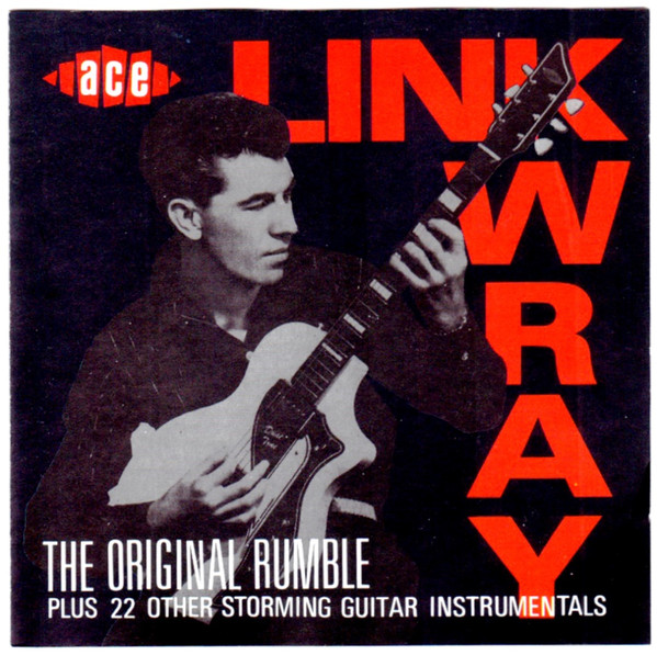 Wray, Link The Original Rumble