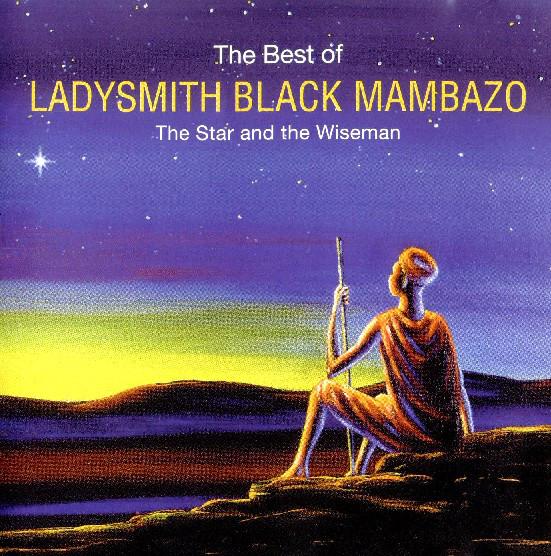 Ladysmith Black Mambazo The Best Of - The Star & The Wiseman Vinyl