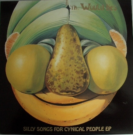 The Would Be's ‎ Silly Songs For Cynical People EP