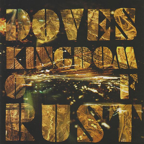 Doves Kingdom Of Rust