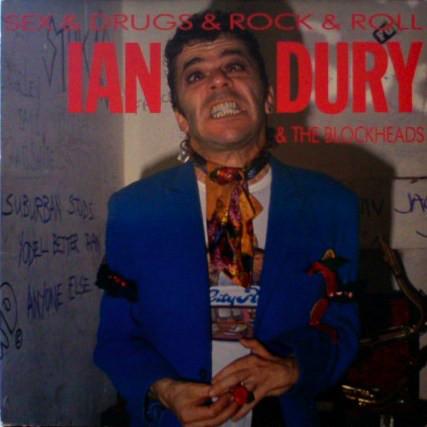 Dury, Ian & The Blockheads Sex & Drugs & Rock & Roll