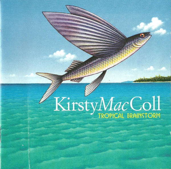 MacColl, Kirsty Tropical Brainstorm