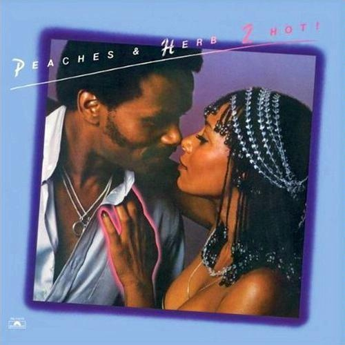 Peaches & Herb 2 Hot Vinyl