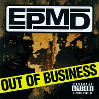 EPMD Out Of Business
