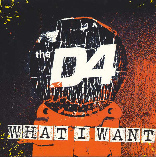 The D4 What I Want