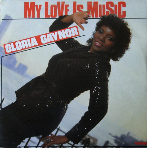 Gaynor, Gloria My Love Is Music