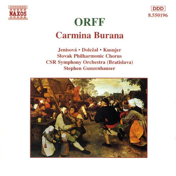 Orff, Jenisová • Doležal • Kusnjer, Slovak Philharmonic Chorus, CSR Symphony Orchestra (Bratislava), Stephen Gunzenhauser Carmina Burana